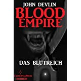 John Devlin: Blood Empire 1 – Das Blutreich