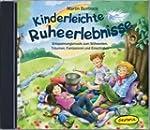 Kinderleichte Ruheerlebnisse CD: Ents...