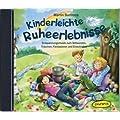 Kinderleichte Ruheerlebnisse CD: Entspannungsmusik zum Stillwerden, Tr�umen, Fantasieren und Einschlafen