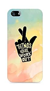 AMEZ things will work out Back Cover For Apple iPhone 5s