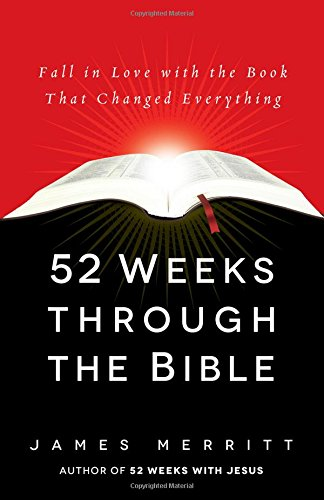 52-Weeks-Through-the-Bible-Fall-in-Love-with-the-Book-That-Changed-Everything