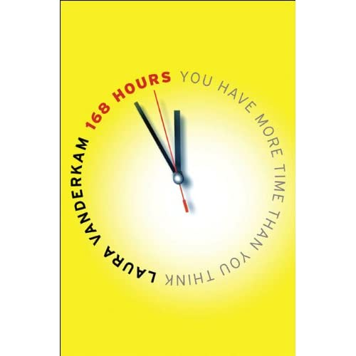 Time Than You Think: Laura Vanderkam: 9781591843313: Amazon.com: Books