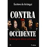 Contra occidente - la emergente alianza antisistema (Actualidad (esfera))