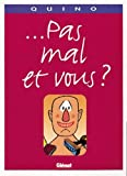 ... pas mal et vous ? (French Edition) (2723420884) by Quino