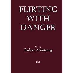 Flirting With Danger