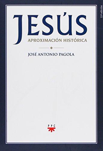 Jesús. Aproximación Histórica (Biblioteca Pagola)