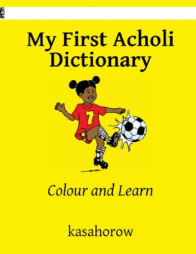 My First Acholi Dictionary
