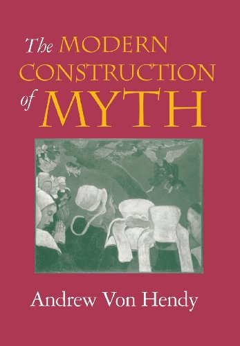 The Modern Construction of Myth