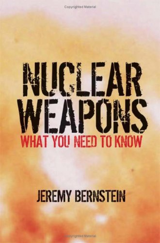 Nuclear Weapons: What You Need to Know