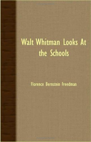 Walt Whitman Looks At The Schools