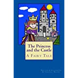 The Princess and the Castle: A Fairy Tale ~ Virginia Wright