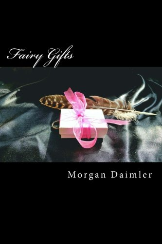 fairy-gifts-a-between-the-worlds-anthology-volume-5