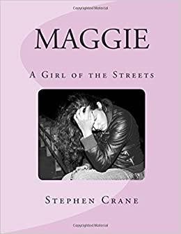 maggie a girl of the streets 3 pages pages 3 1318 words
