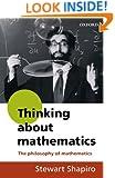 Thinking about Mathematics: The Philosophy of Mathematics