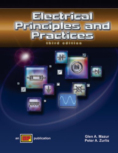 Electrical Principles and Practices - Textbook - American Technical Publishers, Inc. - AT-1803 - ISBN: 0826918034 - ISBN-13: 9780826918031
