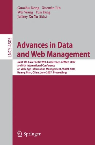 advances-in-data-and-web-management-joint-9th-asia-pacific-web-conference-apweb-2007-and-8th-interna