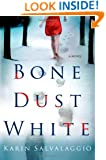 Bone Dust White: A Novel (Macy Greeley Mysteries)