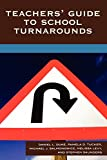 img - for Teachers' Guide to School Turnarounds book / textbook / text book