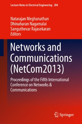 Networks And Communications (Netcom2013): 284 (Lecture Notes In Electrical Engineering)