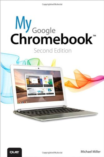 My Google Chromebook (2nd Edition) [Paperback]
