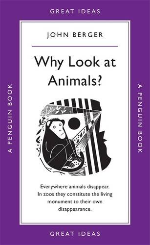 Why Look at Animals? (Penguin Great Ideas)