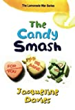 img - for The Candy Smash (The Lemonade War Series) book / textbook / text book