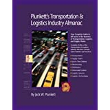 Plunkett's Transportation, Supply Chain &Logistics; Industry Almanac 2009: Transportation, Supply Chain &Logistics; Industry Market Research, Statistics, ... Transportation &Logistics; Industry Almanac)
