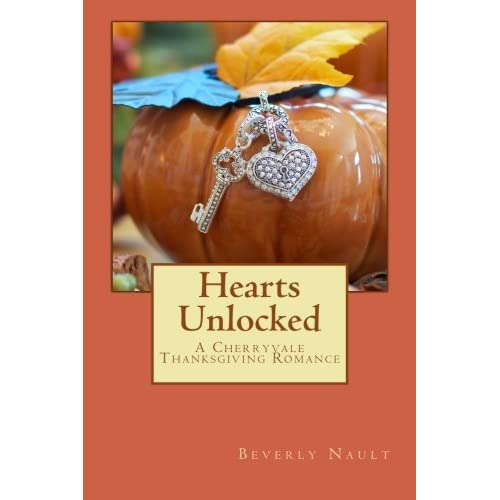 Hearts Unlocked: A Cherryvale Thanksgiving Romance (Volume 1)