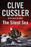 The Silent Sea (Oregon Files 7) Clive Cussler