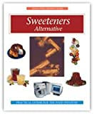 img - for Sweeteners: Alternative Handbook (Eagan Press Ingredients Handbook Series) book / textbook / text book