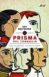 El prisma del lenguaje (8434469693) by GUY DEUTSCHER