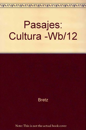 Pasajes Culture (English and Spanish Edition), Bretz, Mary Lee