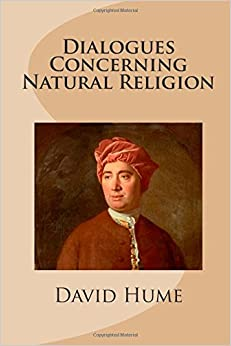 dialogues concerning natural religion the Dialogues concerning natural religion david hume part 1 men have always disagreed about these matters, and human reason hasn't definitely settled them.