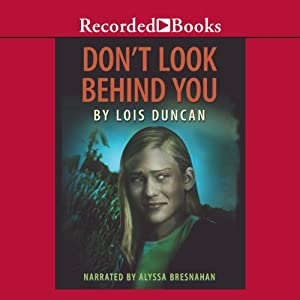 Don't Look Behind You | [Lois Duncan]