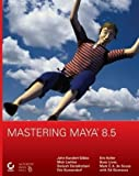 img - for Mastering Maya 8.5 book / textbook / text book