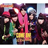 Dream5「COME ON!」