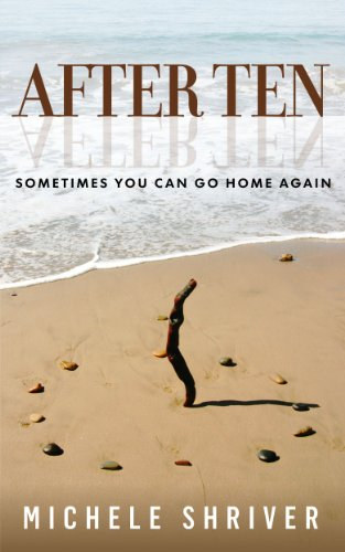 Book: After Ten by Michele Shriver