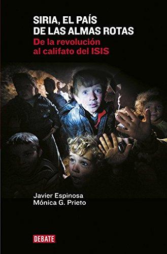 Siria, El País De Las Almas Rotas (DEBATE)