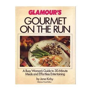 Glamour's Gourmet on the Run