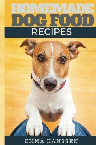 Download homemade dog food recipes 35 homemade dog treat recipes download homemade dog food recipes 35 homemade dog treat recipes for your best friend pdf katya johansson forumfinder Images
