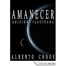 http://www.amazon.es/Amanecer-Edici%C3%B3n-Ilustrada-Alberto-Cobos-ebook/dp/B00HZ3EDYE/ref=zg_bs_827231031_f_57