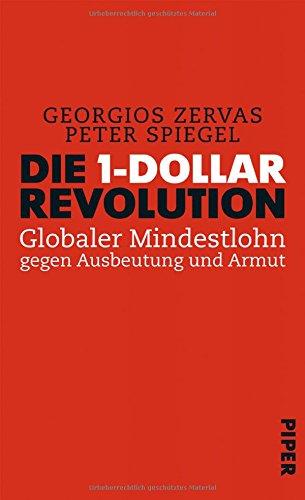 die-1-dollar-revolution-globaler-mindestlohn-gegen-ausbeutung-und-armut