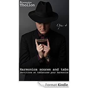 "Alexandre Thollon ""Opus 4"" harmonica scores and tabs (English Edition)"