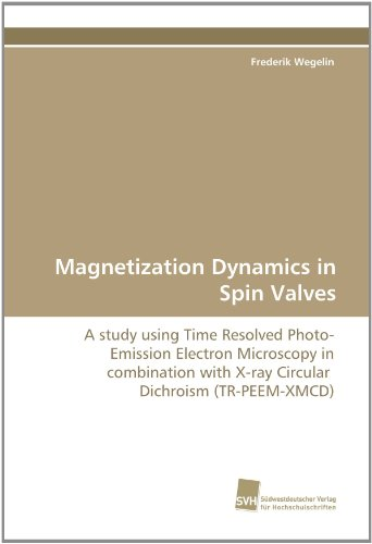 Magnetization Dynamics In Spin Valves: A Study Using Time Resolved Photo?Emission Electron Microscopy In Combination With X?Ray Circular Dichroism (Tr-Peem-Xmcd)
