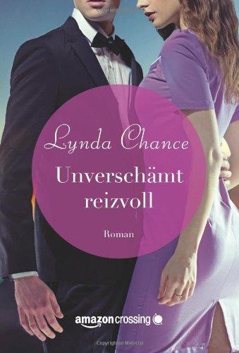 Lynda Chance - Unverschämt reizvoll