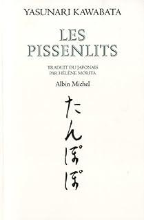 Les pissenlits : roman, Kawabata, Yasunari