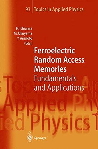 Ferroelectric Random Access Memories: Fundamentals and Applications (Topics in Applied Physics) (Tapa Dura)