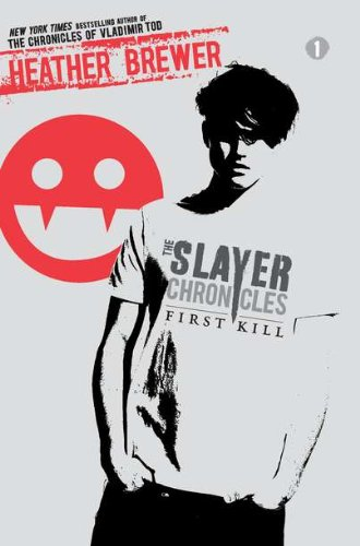 Cover of First Kill (The Slayer Chronicles)