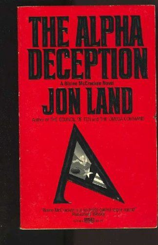 The Alpha Deception, Jon Land