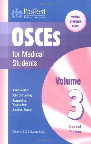 Osces For Medical Students: V. 3